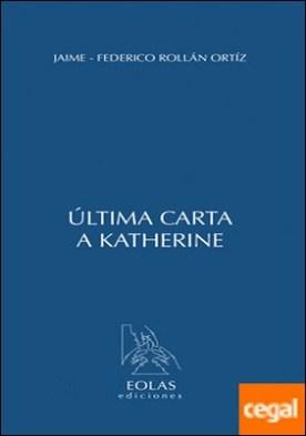 ÚLTIMA CARTA A KATHERINE