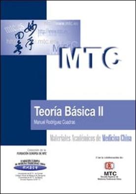 Teoría Básica II. Materiales Académicos de Medicina China