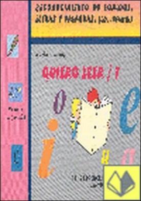 Quiero leer 1 . Reconocimiento de Sonidos, Letras y Palabras (Ed. Infantil)