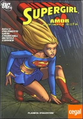 SUPERGIRL Nº3: AMOR A PRIMERA VISTA