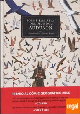Sobre las alas del mundo, Audubon.
