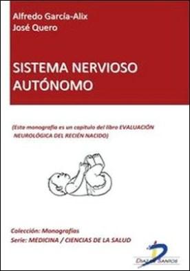 Sistema nervioso autónomo. Evaluación neurológica del recién nacido