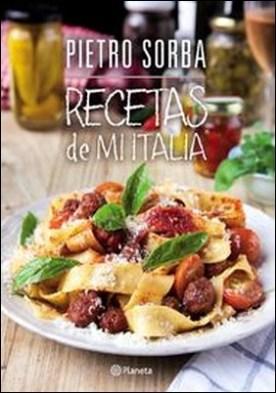 Recetas de mi Italia por Pietro Sorba