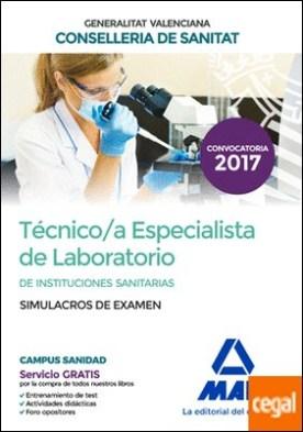 Técnico/a Especialista de Laboratorio de Instituciones Sanitarias de la Conselleria de Sanitat de la Generalitat Valenciana. Simulacros de examen