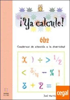 Ya calculo 6b2 . Multiplicaciones hasta el 9