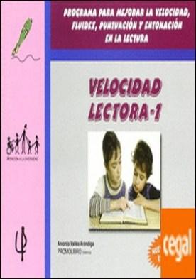 Velocidad lectora 1 . Programa para mejorar la velocidad y la fluidez en la lectura