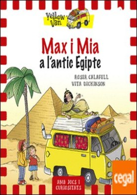 Yellow Van 6. Max i Mia a l'antic Egipte . Yellow Van-6