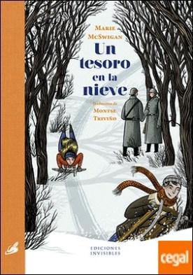 Un tesoro en la nieve por McSwigan, Marie