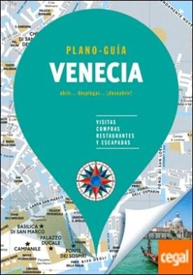 Venecia (Plano - Guía) . Visitas, compras, restaurantes y escapadas