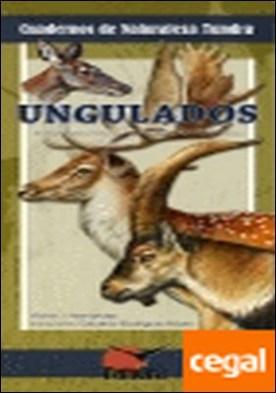 Ungulados . Introducción a las especies ibéricas por Hernández Navarro, Víctor José