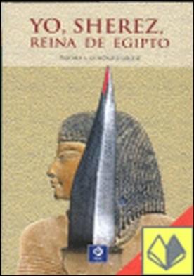 Yo, Sherez reina de Egipto