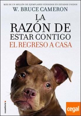 RAZON DE ESTAR CONTIGO, LA. EL REGRESO A CASA