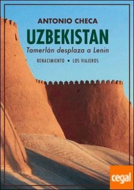 Uzbekistán. Tamerlán desplaza a Lenin