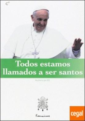 Todos estamos llamados a ser santos por Papa Francisco PDF