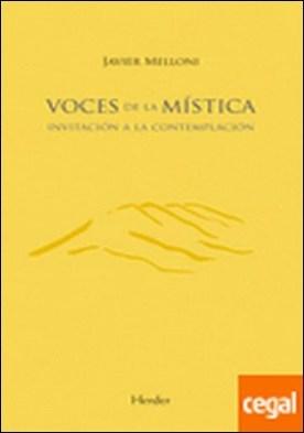 Voces de la mística . Invitación a la contemplación