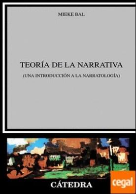 Teoría de la narrativa . (Una introducción a la narratología)