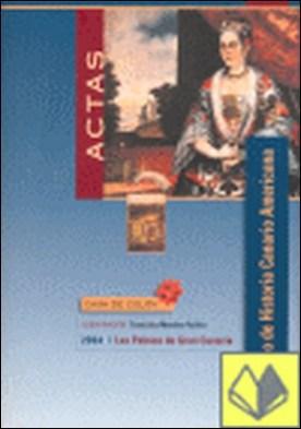 XVI Coloquio de Historia Canario-Americana . celebrado del 2 al 6 de octubre de 2006 en Las Palmas de Gran Canaria