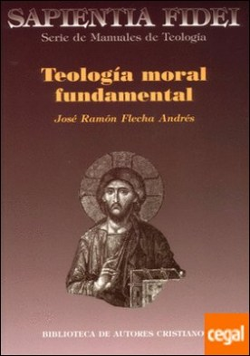 Teolog¡a moral fundamental