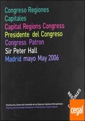 Regiones capitales . planificación y desarrollo sostenible de las regiones capitales metropolitanas