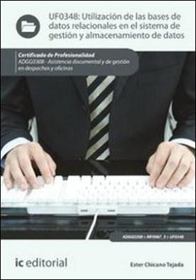 Utilización de las bases de datos relacionales en el sistema de gestión y almacenamiento de datos