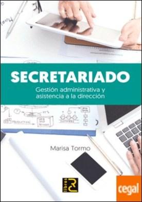 Secretariado. Gestión administrativa y asistencia a la dirección por Tormo Navarro, Marisa