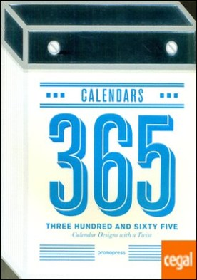 Three Hundred and Sixty-five . Calander Designs with a Twist