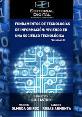 Fundamentos de las tecnologías de información: viviendo en una sociedad tecnológica. Volumen II