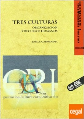 Tres culturas . Organización y recursos humanos