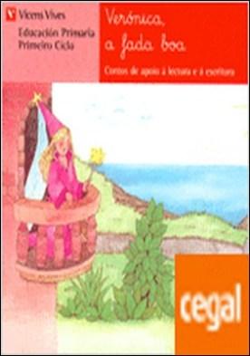 Veronica A Fada Boa. Lecturas. Primeiro Ciclo.