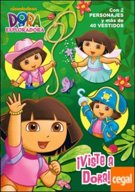 ¡Viste a Dora! (Dora la exploradora. Actividades)
