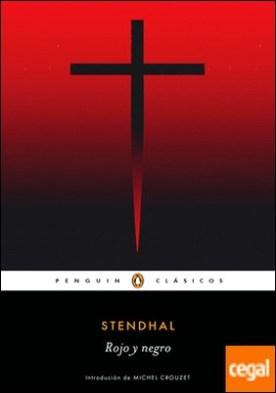 Rojo y negro por Stendhal,