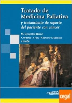 Tratado de Medicina Paliativa 2ª edición. por Gonzalez Barón, Manuel PDF