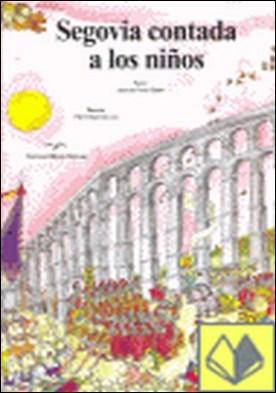Segovia contada a los niños