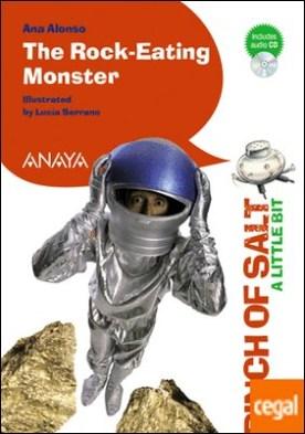 The Rock-Eating Monster (A Little Bit)
