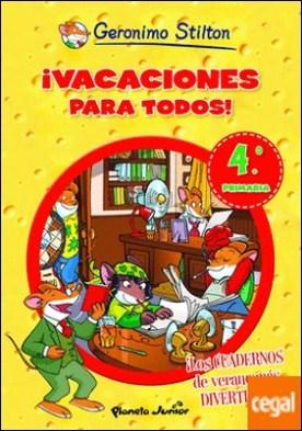 ¡Vacaciones para todos! 4 . De cuarto a quinto de primaria