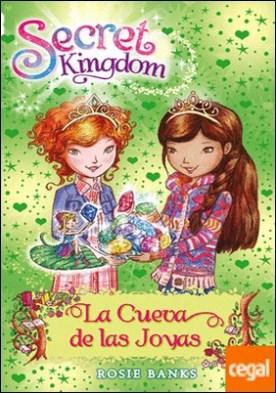 Secret Kingdom 18. La Cueva de las Joyas