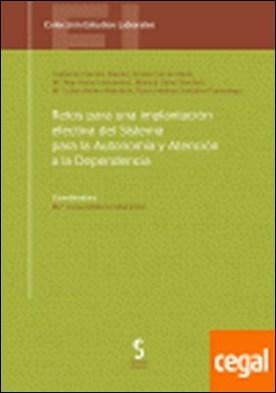 Retos para una implantación efectiva del Sistema para la Autonomía y Atención a la Dependencia