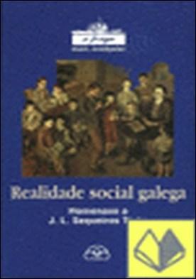 Realidade social galega. Homenaxe a J. L. Sequeiros Tizón
