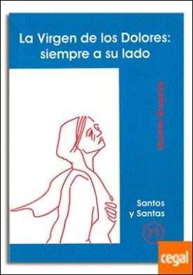 Virgen de los Dolores: siempre a su lado, La