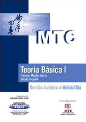Teoría Básica I. Materiales Académicos de Medicina China