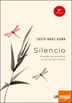 Silencio . El poder de la quietud en un mundo ruidoso