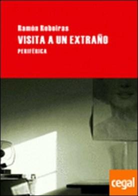 Visita a un extraño por Fernández Reboiras, Ramón PDF