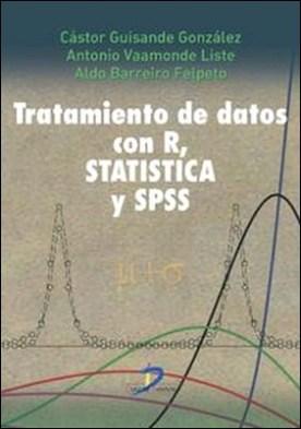 Tratamiento de datos con R, Statistica y SPSS
