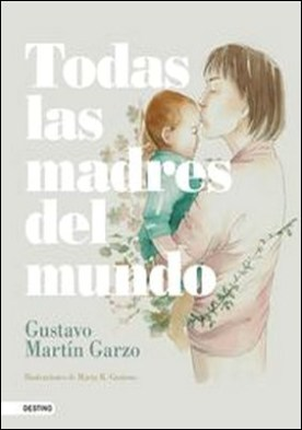 Todas las madres del mundo