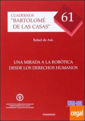 Una mirada a la robótica desde los derechos humanos por Asís Roig, Rafael de PDF