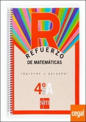 Refuerzo de matemáticas. ¡Aprende y aprueba!, Opción A 4 ESO