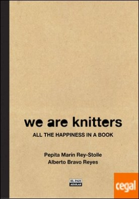 WE ARE KNITTERS . All the happiness in a book
