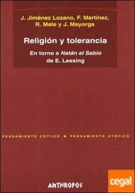 Religión y tolerancia . en torno a Natán el Sabio de E. Lessing