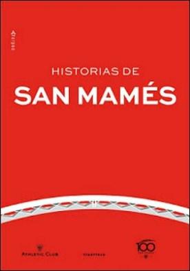 Historias de San Mamés por Varios autores PDF