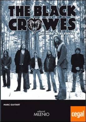The black crowes . Del nido a las raíces por Guitart Ribas, Marc PDF